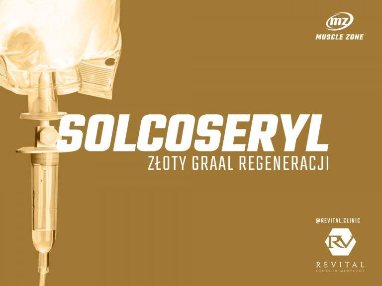 Solcoseryl – maxymalna regeneracja!