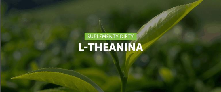 10 korzyści zdrowotnych L-theaniny!
