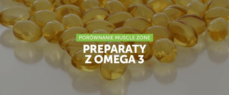 Przegląd popularnych preparatów z Omega 3