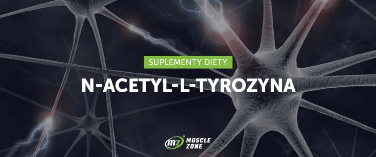 N-acetylo-L-tyrozyna – jak działa i po co się ją stosuje