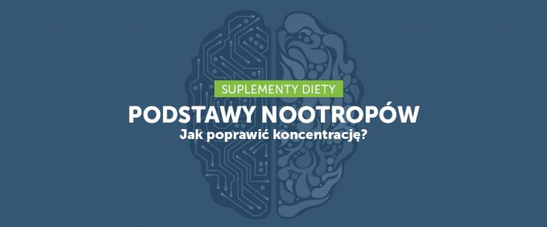 Podstawy nootropów cz. 2 – co na koncentrację?