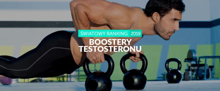 Najlepsze Boostery Testosteronu – Ranking 2019