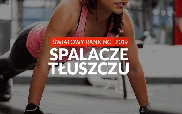 Najlepsze spalacze tłuszczu – ranking 2019